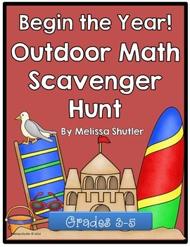 Beginning of the Year/ End of the Year Math Scavenger Hunt