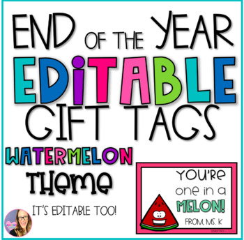 End of the Year Watermelon Gift Tags