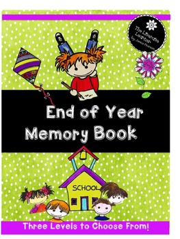 End of the Year Memory Book 1st, 2nd and 3rd Grades