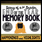 End of the Year Memory Book: Diary of a 1st Grader