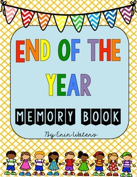 End of the Year Memory Book {For Any Grade}