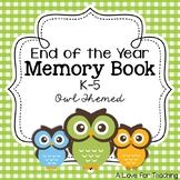End of the Year Memory Book Owl Themed