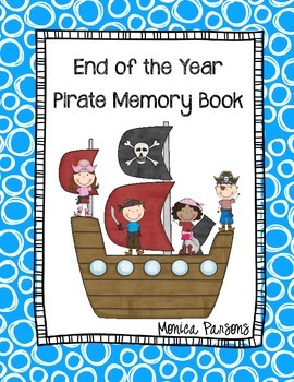 End-of-the-Year Memory Book: PIRATE Themed