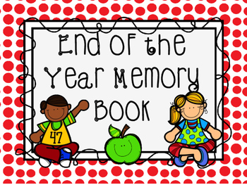 End of the Year Memory Book - Primary Year Book