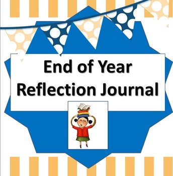 End of the Year Memory Book / Reflection Journal