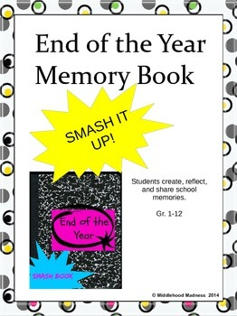 End of the Year Memory Book Smash Book