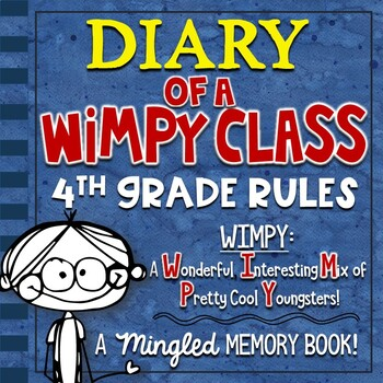 4th Grade End of Year Memory Book: Diary of a WIMPY Class!