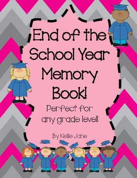 End of the Year Memory Book--great for any grade!