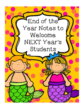 End of the Year Notes