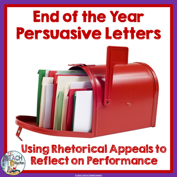 End of the Year Persuasive Letter
