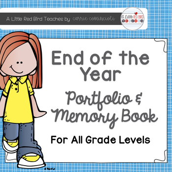 End of the Year Portfolio and Memory Book