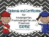 Diplomas/Certificates~Editable for Preschool, Pre-Kinderga