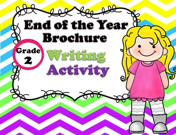 End of the Year Project! Grade 2 Brochure Writing!