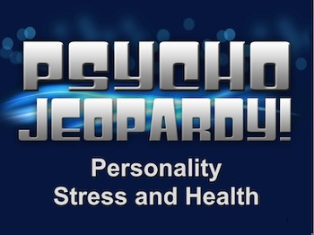 End of the Year Review for Personality & Stress - Psycho J