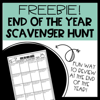 End of the Year Scavenger Hunt FREEBIE