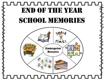 End of the Year School Memories