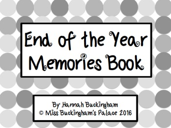 Memory Book {End of Year Writing Activity} *Grayscale*