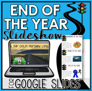 End of the Year Slideshow in Google Slides