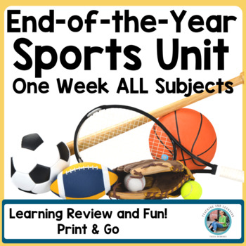 End of the Year Sports Themed Unit for First and Second Grade