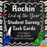 End of the Year Student Survey Task Cards: FUN End of the