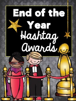 End of the Year Student-Voted Awards with Hashtags