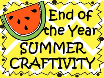 End of the Year Summer Craft