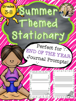 End of the Year Summer Stationary for Upper Grades