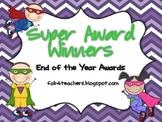 Awards ~ {EDITABLE!} End of the Year Super Award Winner Ce