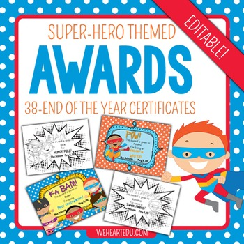 End of the Year Super Hero Themed Award Certificates {Editable}