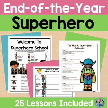 End of the Year Superhero Themed Unit for Primary Students