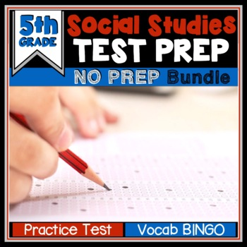 End of the Year Test Prep - 5th Grade Social Studies