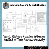 End of the Year World History Puzzles, Games, and Relay Activity
