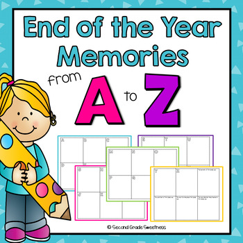 End of the Year Writing Project: End of the Year Memories