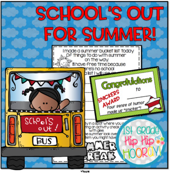 Class Awards, Memory Book, Bucket List...School's Out For Summer!