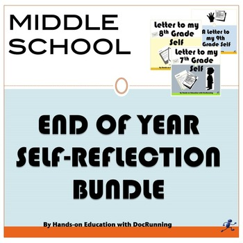 End of year: Middle School Self-Reflection Bundle (SAVE $$)