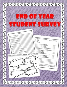 End of School Year Questionnaire/Survey:  What do your stu