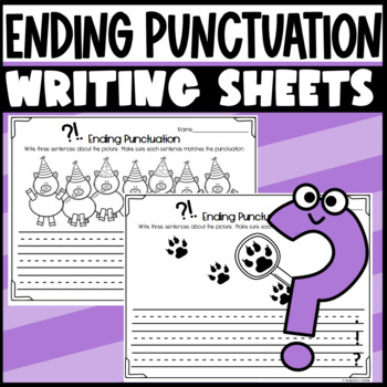 Ending Punctuation- Writing sentences: period, question ma