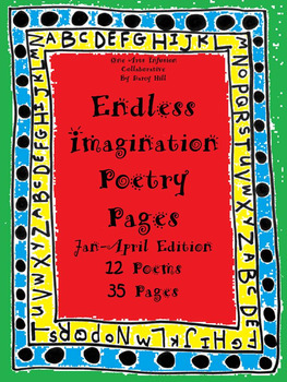 Endless Imagination: January-April Edition (12 poems, 35 p