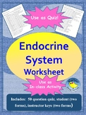 Endocrine System Quiz/Worksheet