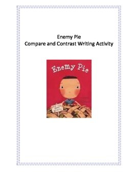 Enemy Pie Compare and Contrast Writing Activity
