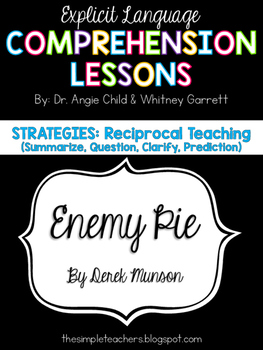 Enemy Pie - Reciprocal Teaching Comprehension Lesson with