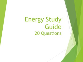 Energy 20 Question Study Guide/ Worksheet