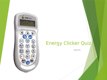 Energy 25 Question Clicker PowerPoint Quiz