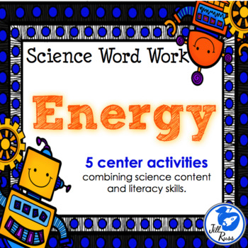 Energy: 5 Literacy Stations combining Science and Literacy