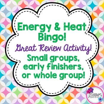 Energy & Heat Bingo! Great Review Activity!