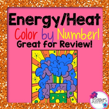 Energy & Heat Color by Number! Great for Review!