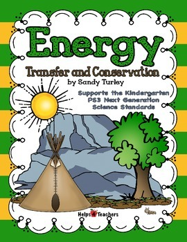 NGSS K-PS3: Energy: Transfer and Conservation