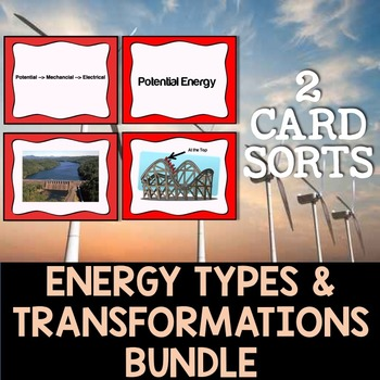 Energy Transformations and Energy Types Card Sort Bundle