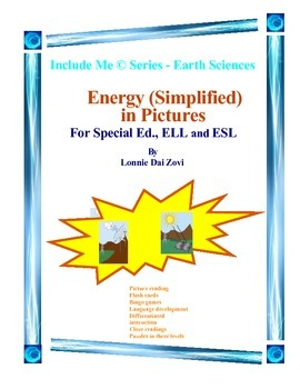 Energy (Simplified) and in Pictures for Special Ed., and E