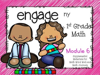 Engage NY, 1st Grade Math, Module 6, I Can Statements and